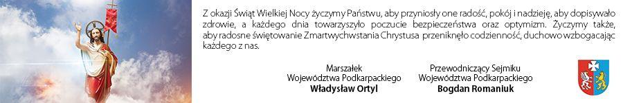 Życzenia Wielkanocne Marszałka Województwa Podkarpackiego i Przewodniczącego Sejmiku