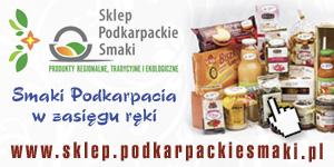 Sklep Podkarpackie Smaki - żywność najwyższej jakości