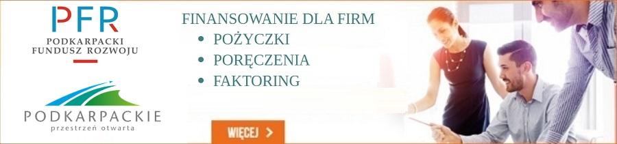 Podkarpacki Fundusz Rozwoju oferuje preferencyjne finansowanie dla firm: pożyczki, poręczenia, faktoring
