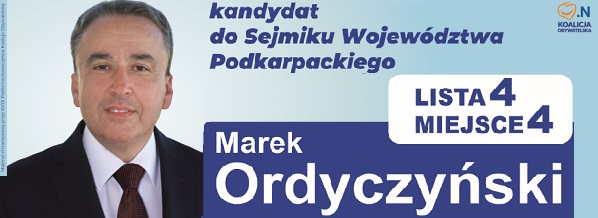 Marek Ordyczyński - kandydat Sejmiku Województwa Podkarpackiego