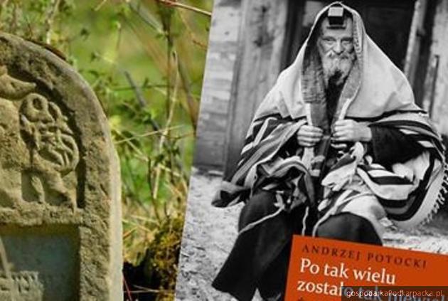 Żydzi w Podkarpackiem – promocja książki Andrzeja Potockiego