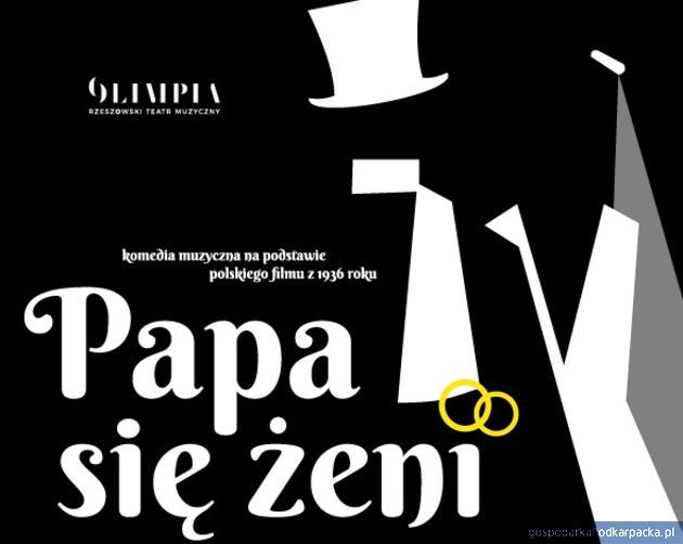 """""""Papa się żeni"""" - spektakl teatru Olimpia w Rzeszowie"""